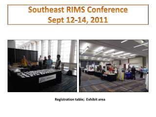 Southeast RIMS Conference Sept 12-14, 2011
