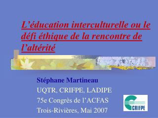 l  ducation interculturelle ou le d fi  thique de la rencontre de l alt rit