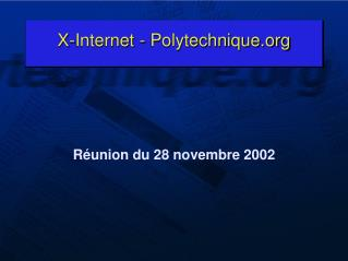 X-Internet - Polytechnique