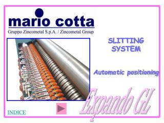 SLITTING     SYSTEM Automatic positioning