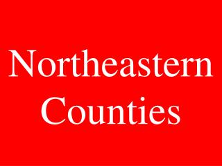 Northeastern Counties