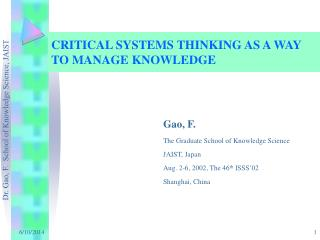 CRITICAL SYSTEMS THINKING AS A WAY TO MANAGE KNOWLEDGE