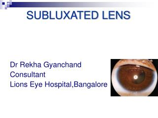 SUBLUXATED LENS