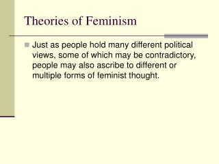 an analysis of different forms of feminism Feminist and gender theories in this chapter, we explore the works of five different analysts who take seriously the distinct : social situation of women and men.