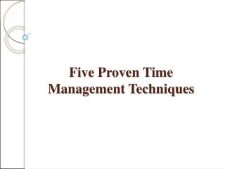 Five Proven Time Management Techniques