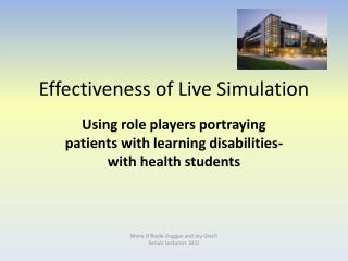 Effectiveness of Live Simulation