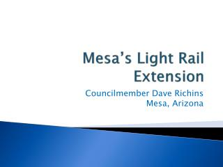 Mesa's Light Rail Extension