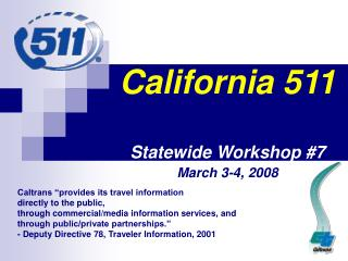 California 511  Statewide Workshop 7