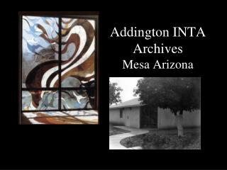 Addington INTA Archives Mesa Arizona