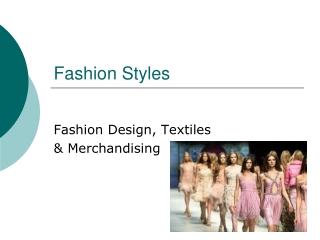 Fashion Styles
