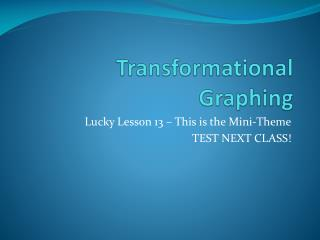 Transformational Graphing