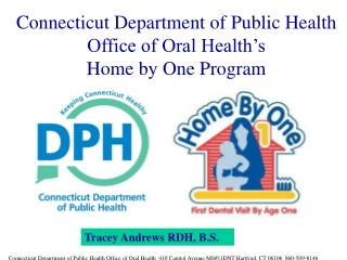Connecticut Department of Public Health Office of Oral Health's  Home by One Program