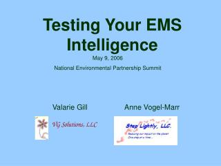 Testing Your EMS Intelligence