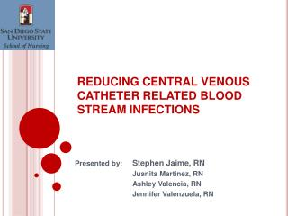 REDUCING CENTRAL VENOUS CATHETER RELATED BLOOD STREAM INFECTIONS