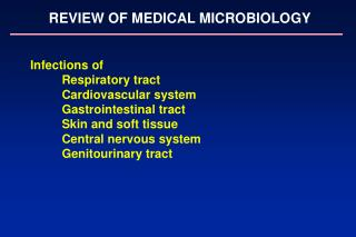 REVIEW OF MEDICAL MICROBIOLOGY