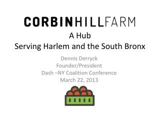 A Hub  Serving Harlem and the South Bronx