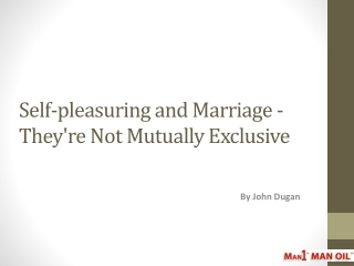 Self-pleasuring and Marriage -They're Not Mutually Exclusive