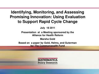 Identifying, Monitoring, and Assessing Promising Innovation: Using Evaluation to Support Rapid Cycle Change