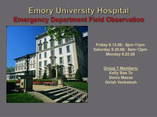 Emory University Hospital Emergency Department Field Observation