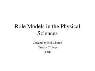 Role Models in the Physical Sciences