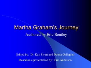 Martha Graham's Journey