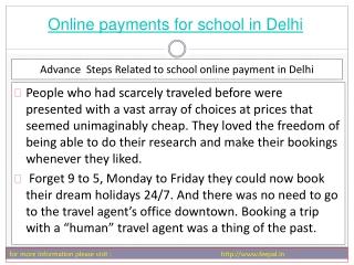 Best portal for best online payment for school in Delhi