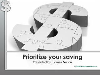 How To Prioritize Your Savings?