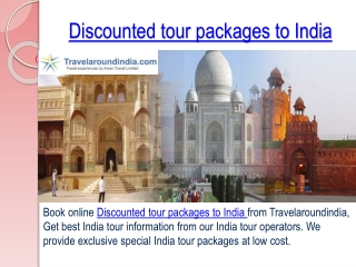 Get Discounted tour packages to India from Travelaroundindia