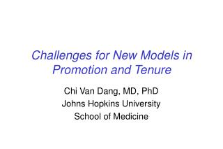 Challenges for New Models in Promotion and Tenure