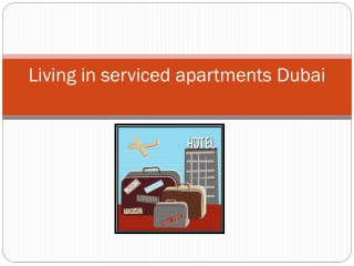 Living in Serviced Apartments Dubai