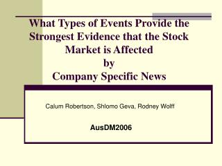 What Types of Events Provide the Strongest Evidence that the Stock Market is Affected  by  Company Specific News