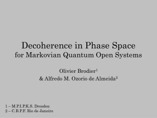 Decoherence in Phase Space for Markovian Quantum Open Systems