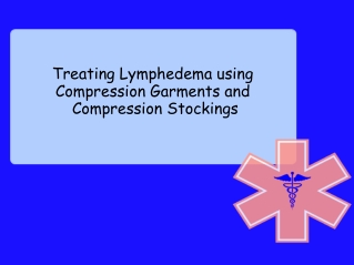 Treating Lymphedema using Compression Garments