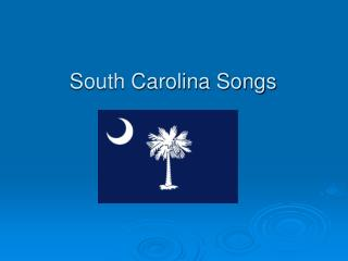 South Carolina Songs