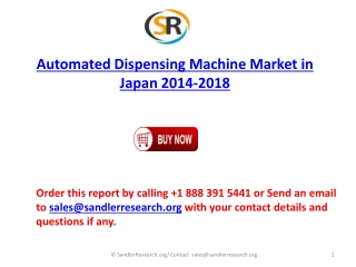 Automated Dispensing Machine Market in Japan 2018 Forecast i