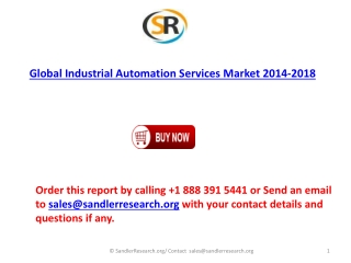 Global Industrial Automation Services Market to grow at a CA
