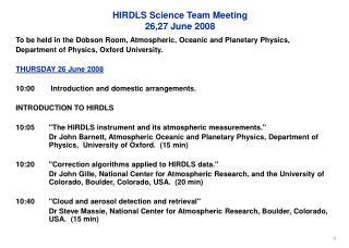 HIRDLS Science Team Meeting 26,27 June 2008