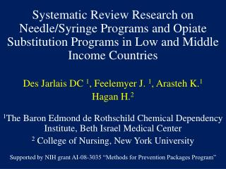 Systematic Review Research on Needle/Syringe Programs and Opiate Substitution Programs in Low and Middle Income Countrie