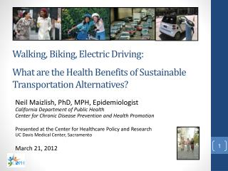 Walking, Biking, Electric Driving:  What are the Health Benefits of Sustainable Transportation Alternatives?