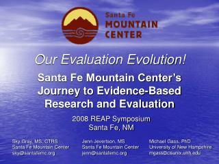 Our Evaluation Evolution! Santa Fe Mountain Center's Journey to Evidence-Based Research and Evaluation