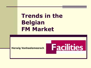 Trends in the  Belgian FM  Market
