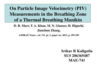 On Particle Image Velocimetry (PIV) Measurements in the Breathing Zone of a Thermal Breathing Manikin