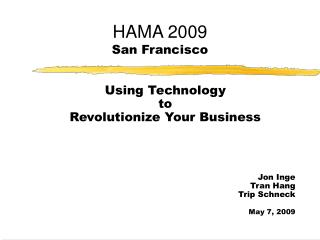 HAMA 2009  San Francisco