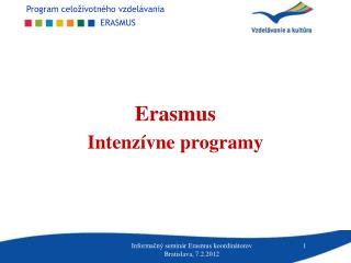 Erasmus Intenzívne programy
