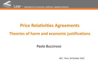 Price Relativities Agreements Theories of harm and economic justifications
