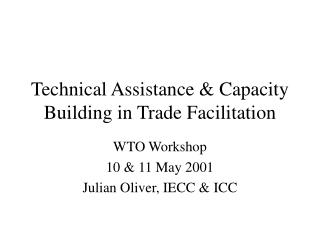 Technical Assistance  Capacity Building in Trade Facilitation
