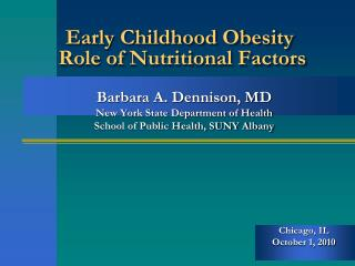 Early Childhood Obesity  Role of Nutritional Factors