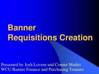 Banner   Requisitions Creation