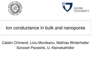 Ion conductance in bulk and nanopores