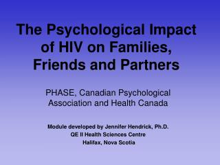 The Psychological Impact of HIV on Families, Friends and Partners